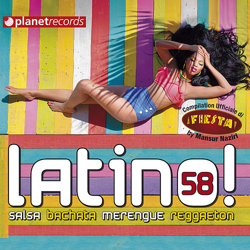 Latino 58 - Salsa Bachata Merengue Reggaeton (Compilation Ufficiale Fiesta Festival Roma) de Various Artists