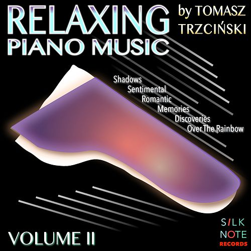 Relaxing Piano Music, Vol. 2 (Relaxing, Magical, Romantic & Meditation Piano Music) von Tomasz Trzcinski