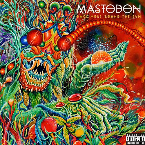 Once More 'Round The Sun de Mastodon