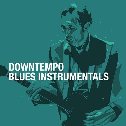 Downtempo Blues Instrumentals de Various Artists