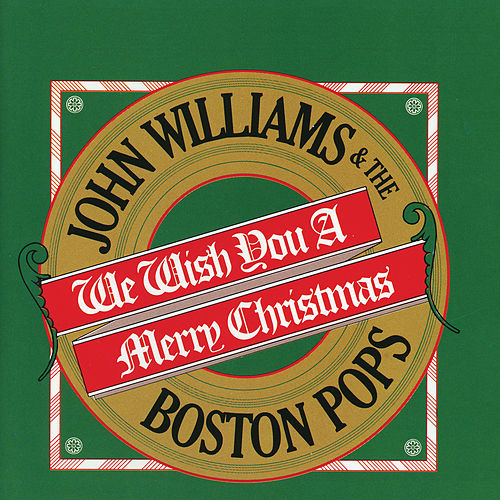 We Wish You A Merry Christmas von Boston Pops Orchestra