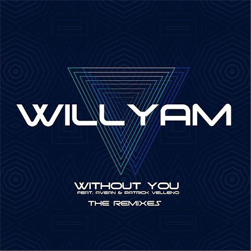 Without You [The Remixes] von Willyam