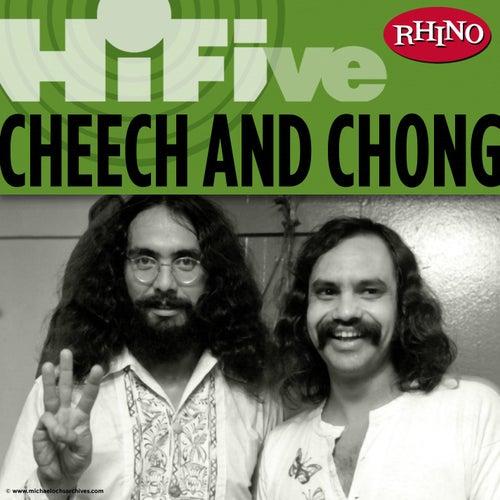 Rhino Hi-Five: Cheech & Chong by Cheech and Chong