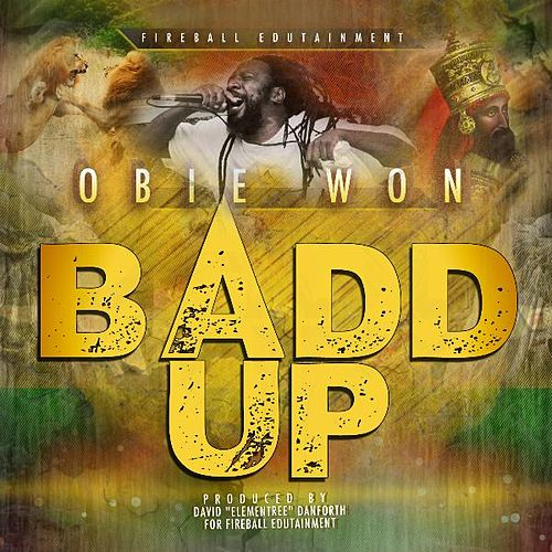 Baad Up by Obie Won