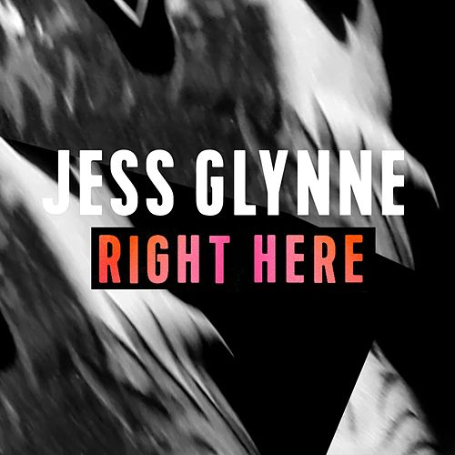 Right Here di Jess Glynne