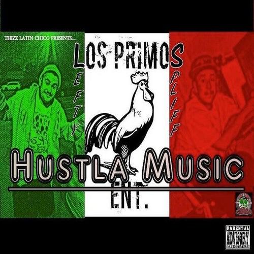 Hustla Music de Los Primos