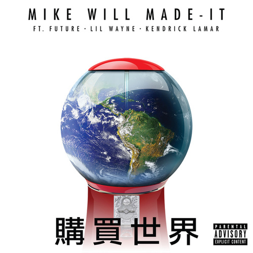 Buy The World de Mike Will Made-It