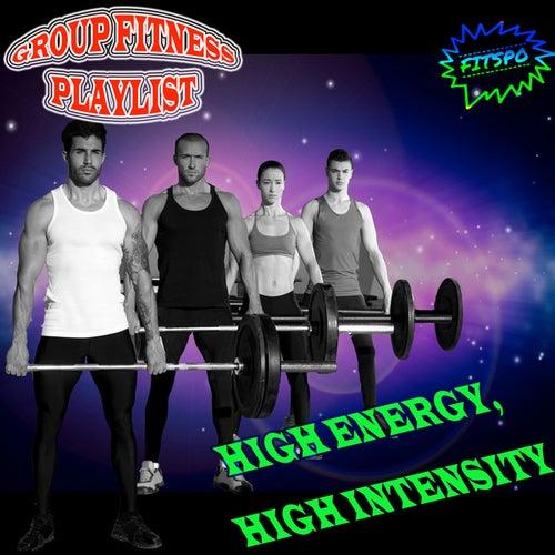 Group Fitness Playlist: High Energy, High Intensity de Fitspo