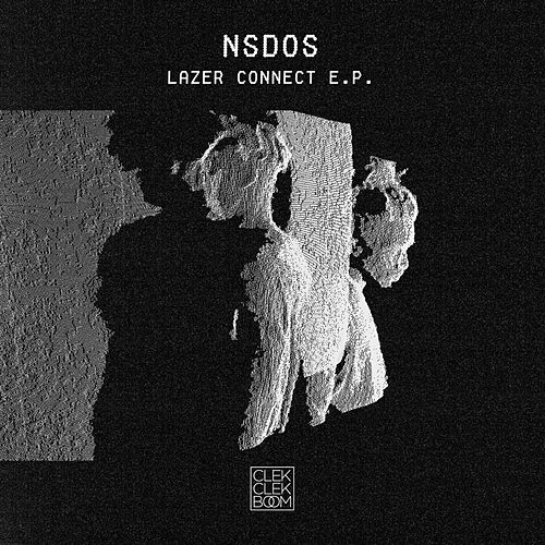 Lazer Connect - EP by Nsdos