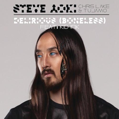 Delirious (Boneless) de Steve Aoki