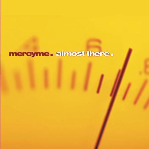 Almost There de MercyMe