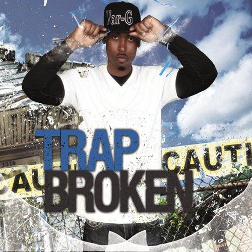 Trap Broken de Varg