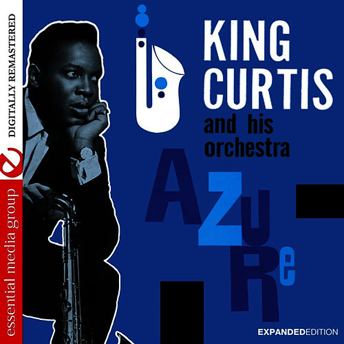 Azure (Expanded Edition) von King Curtis
