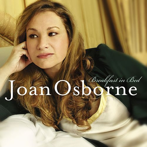 Joan Osborne - Breakfast in Bed de Joan Osborne