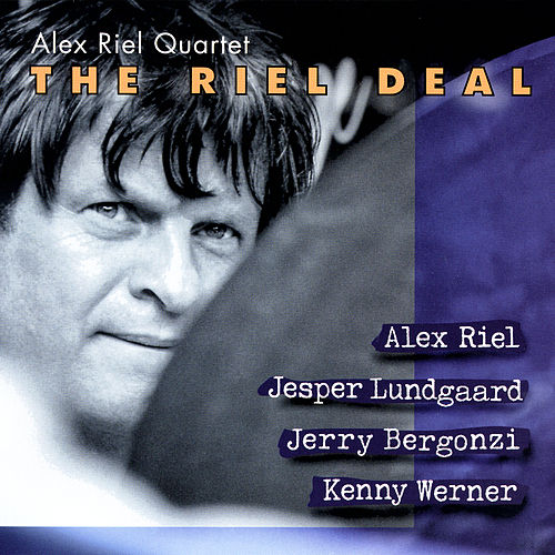 The Riel Deal by Alex Riel