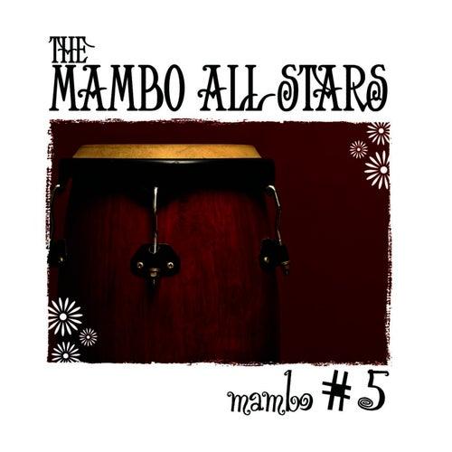 Mambo #5 by Mambo All-Stars