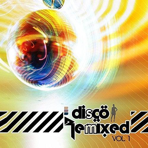 Disco Remixed Vol. 1 von Various Artists
