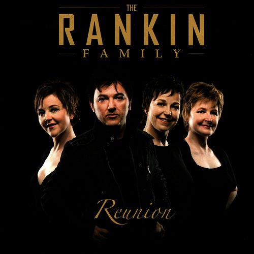 Reunion by Rankin Family