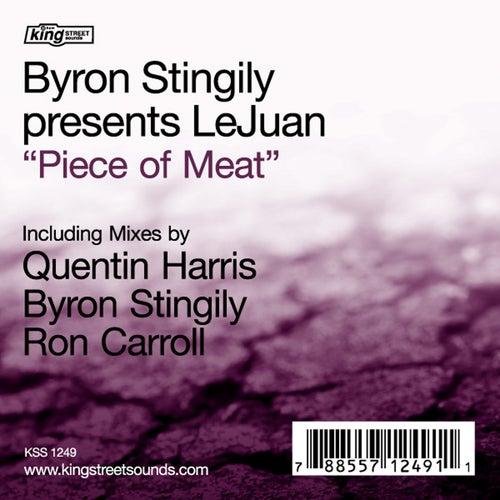 Piece Of Meat by Byron Stingily