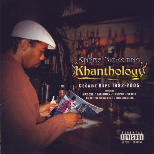 Khanthology von Andre Nickatina
