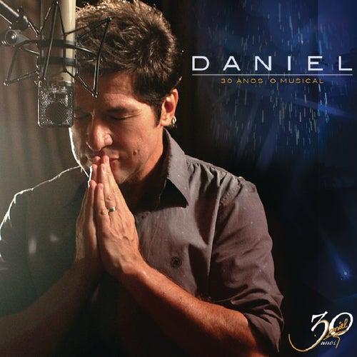 Daniel 30 Anos 'O Musical' von Daniel