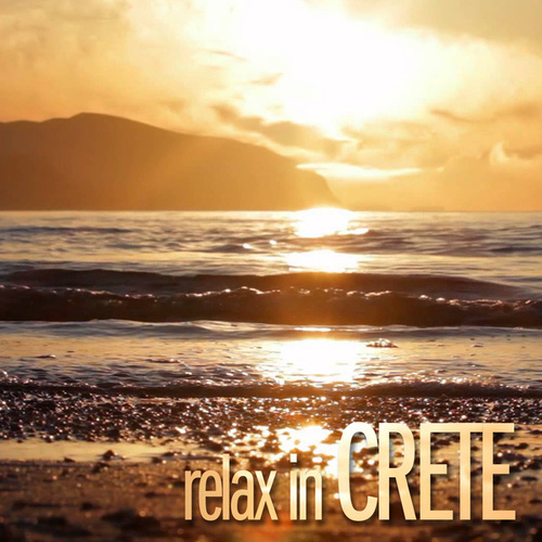 Relax in Crete by Various Artists