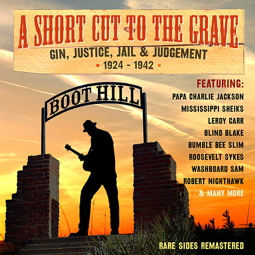 A Short Cut to the Grave by Various Artists