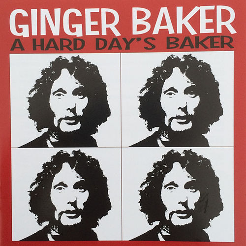 A Hard Day's Baker de Ginger Baker