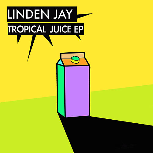 Tropical Juice by Linden Jay