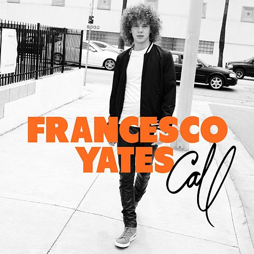 Call by Francesco Yates