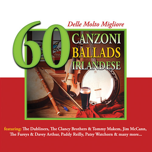 60 delle Molto Migliore Canzoni Ballads Irlandese by Various Artists