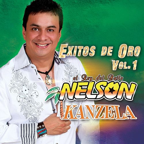 Exitos de Oro, Vol.1 by Nelson Kanzela
