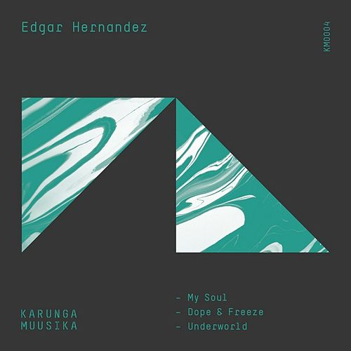 My Soul EP by Edgard Hernández