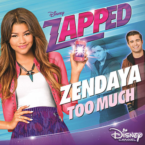 "Too Much (From ""Zapped"") de Zendaya"