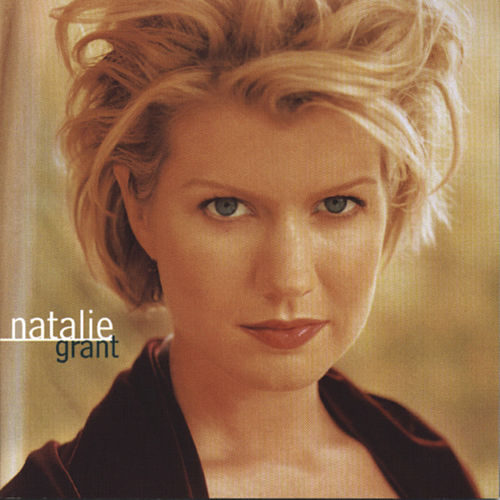Natalie Grant by Natalie Grant