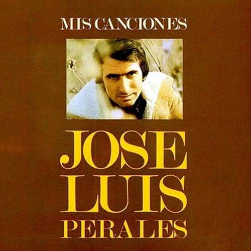 Mis Canciones de Jose Luis Perales
