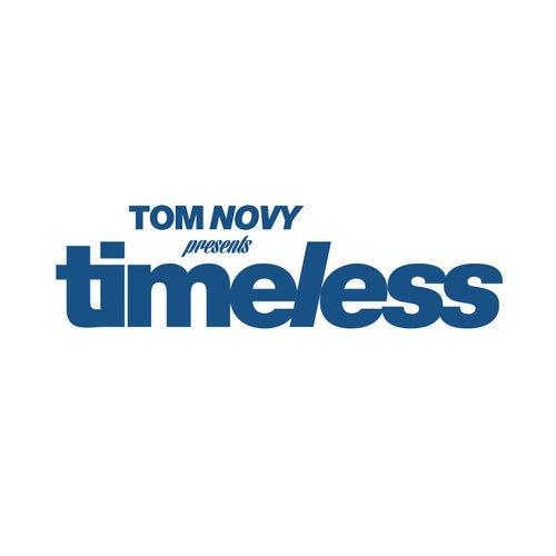 Tom Novy presents Timeless by Tom Novy