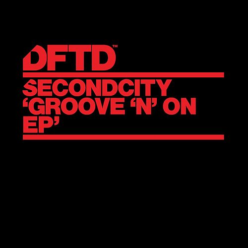 Groove 'N' On de SecondCity