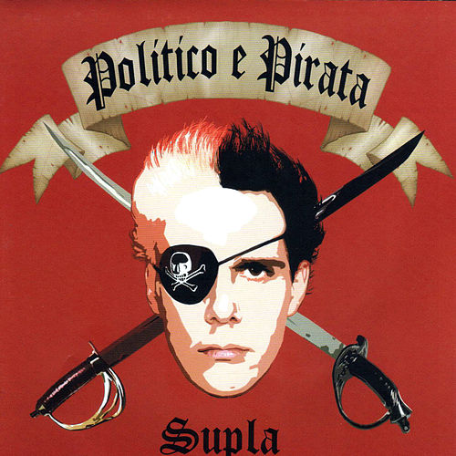 Político e Pirata by Supla