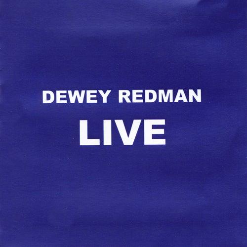 Dewey Redman Live von Dewey Redman
