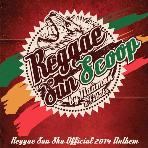Reggae Sun Scoop (Reggae Sun Ska Official 2014 Anthem) de Naâman