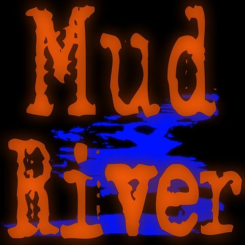 The Muddy - EP by Mud River