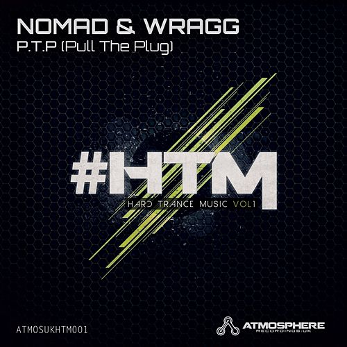 P.T.P (Pull The Plug) (Nomad vs. Wragg) by Nomad