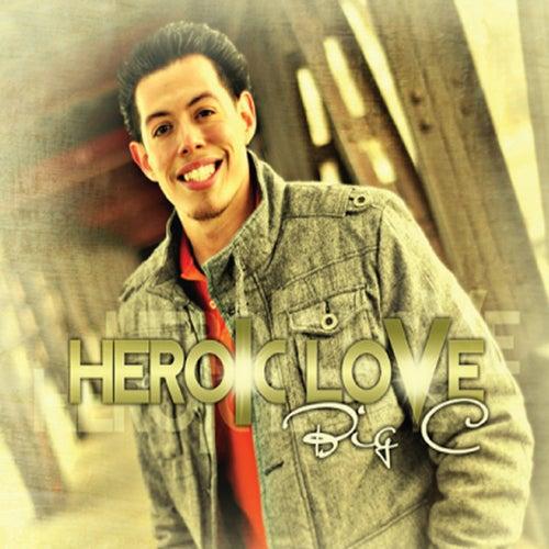Heroic Love de Big C