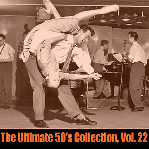 The Ultimate 50's Collection, Vol. 22 by Various Artists