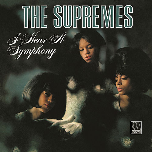 I Hear A Symphony de The Supremes
