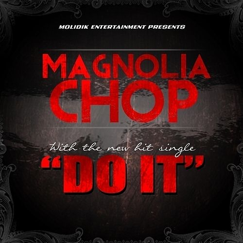 Do It - Single von Magnolia Chop