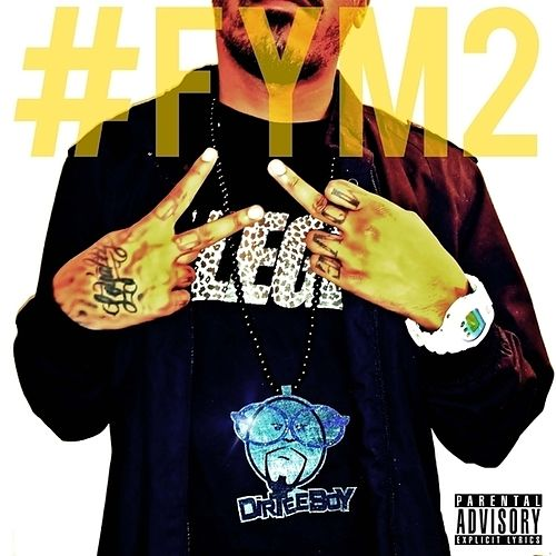 FYM2: 2 Fingers & a F.U. by Various Artists