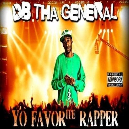 Yo Favorite Rapper von D.B. Tha General