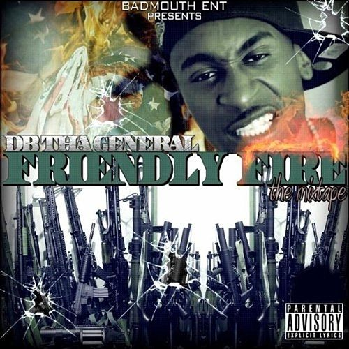 Friendly Fire von D.B. Tha General